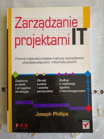 Zarządzanie projektami IT - Joseph Phillips - książka, miękka