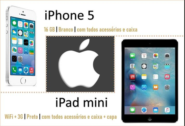 Iphone 5 + Ipad mini WiFi/dados móveis