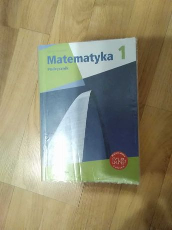 Matematyka 1 - podręcznik dla liceum i technikum