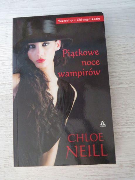 """,,Piątkowe noce wampirów"""" Chloe Neill"""