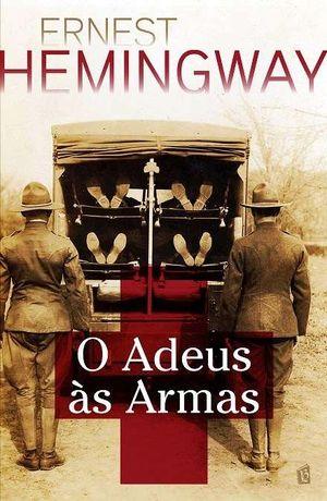 O Adeus às Armas, de Ernest Hemingway