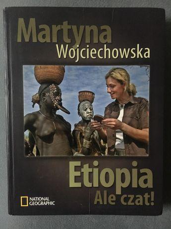 """""""Etiopia. Ale Czat!"""" Martyna Wojciechowska"""