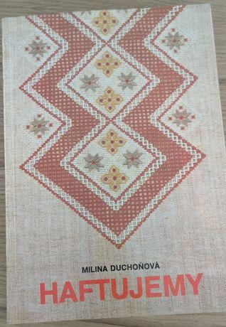 Haftujemy Milina Duchoňová