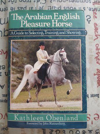 "Книга про лошадей на английском ""The Arabian English Pleasure Horse"""