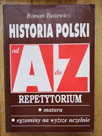 R. Tusiewicz, Historia Polski od A do Z. Repetytorium