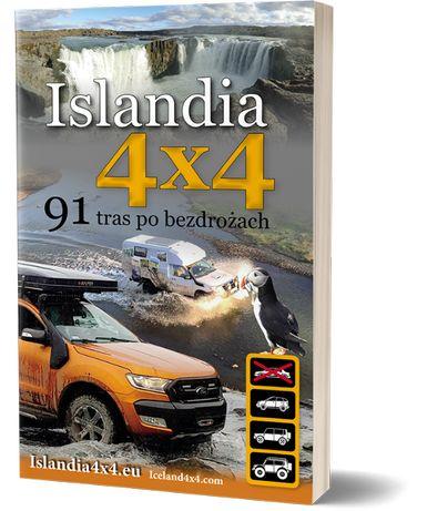 Przewodnik ISLANDIA 4X4 91 tras po bezdrożach
