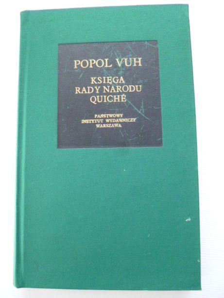 Popol Vuh - Księga Rady Narodu Quiché Bibliotheca Mundi -twarda oprawa