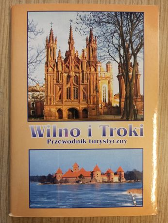 Przewodnik turystyczny- Wilno i Troki