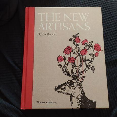The New Artisans Handmade Designs For Contemporary Living de Olivier D