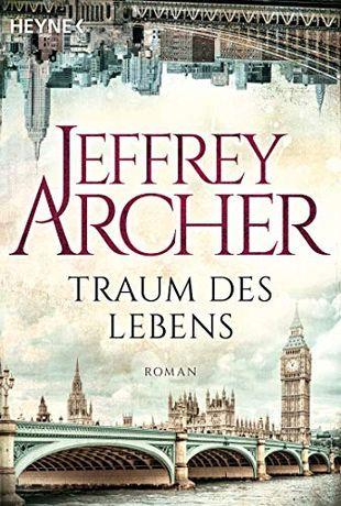 Książka Jeffrey Archer TRAUM DES LEBENS