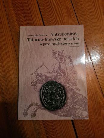 Antroponimia Tatarów litewsko-polskich w przekroju hist. - L. Dacewicz