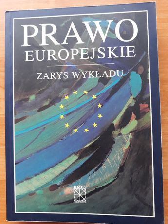 Prawo europejskie zarys wykładu - Ryszard Skubisz