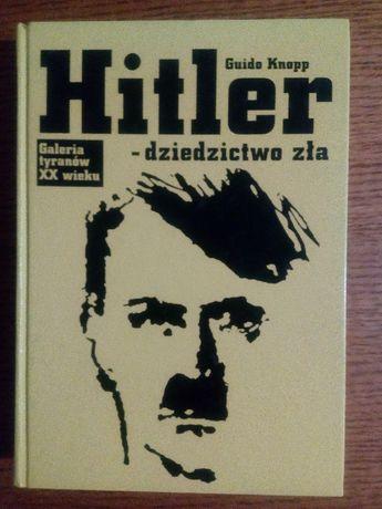 Hitler - dziedzictwo zła.