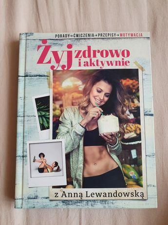 Żyj zdrowo i aktywnie z Anna Lewandowska.