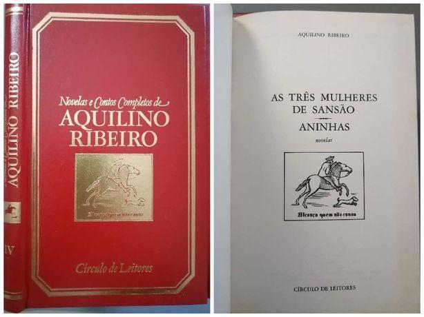 Aquilino Ribeiro - Novelas e Contos Completos/ Romances Completos
