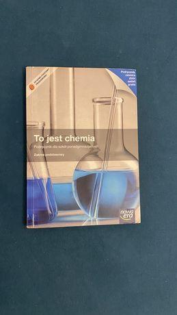 To jest chemia- zakres podstawowy