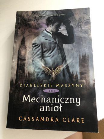 Diabelskie maszyny mechaniczny anioł cassandra clare książka
