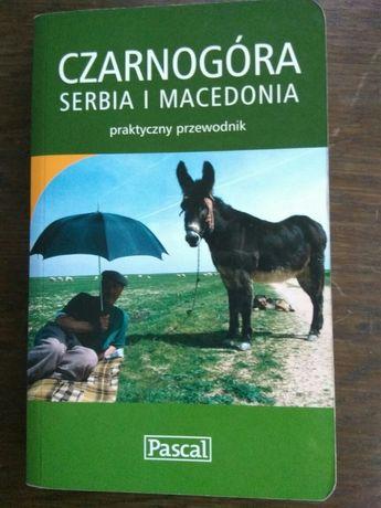 Czarnogóra Serbia Macedonia Przewodnik Pascal