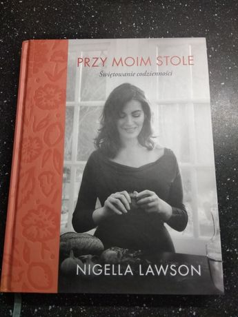 Nigella Lawson przy moim stole