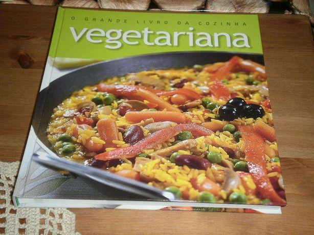 O Grande livro da Cozinha Vegetariana com mais de 200 receitas Fáceis