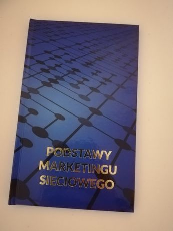 Książka Podstawy marketingu sieciowego