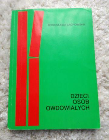 Książka Dzieci osób owdowiałych, Bogusława Lachowska