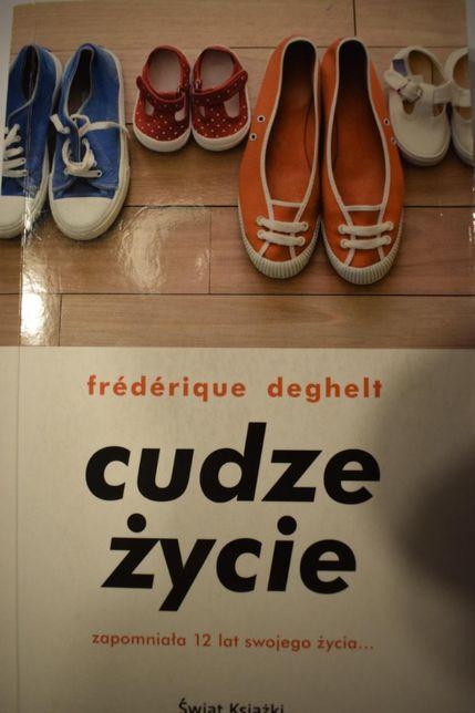 ,,Cudze życie '' - Frederique Deghelt