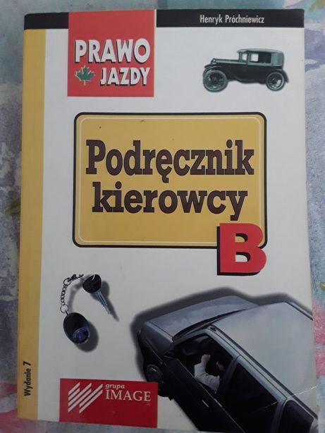Podręcznik kierowcy B Prawo Jazdy Henryk Próchniewicz