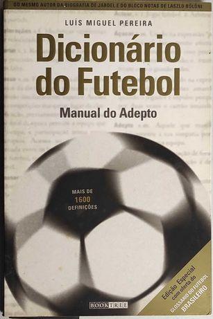 Livro - Dicionário do Futebol - Manual do Adepto