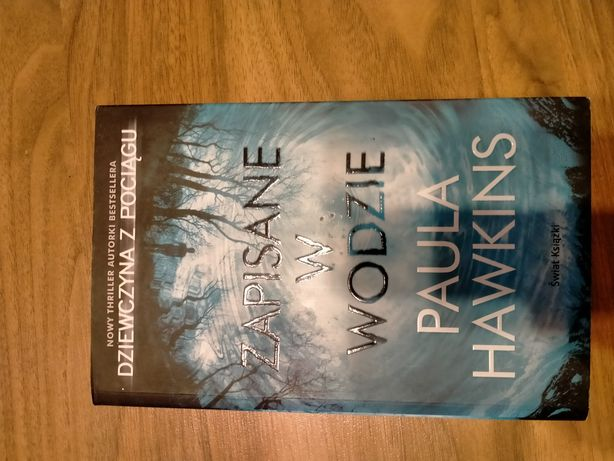 Książka zapisane w wodzie Paula Hawkings