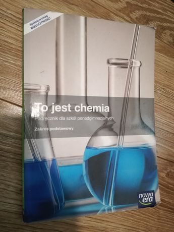 To jest chemia, podręcznik dla szkół ponadgimnazjalnych