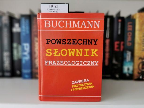Powszechny słownik frazeologiczny Buchmann