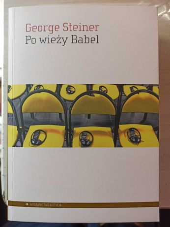 """Sprzedam książkę """"Po wieży Babel"""" G. Steiner"""