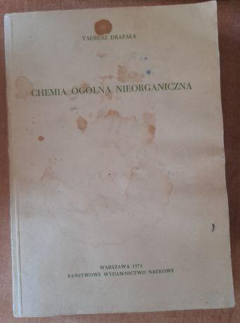 Chemia ogólna nieorganiczna T.Drapała