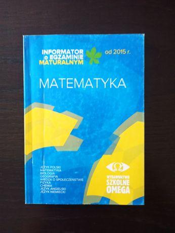 Informator o egzaminie maturalnym matematyka