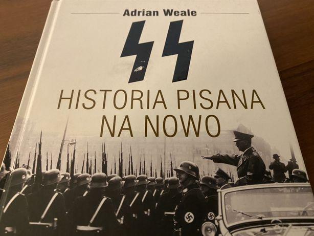 SS Historia pisana na nowo / Adrian Weale / Wydawnictwo Dolnośląskie