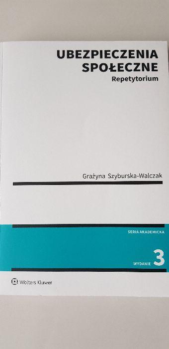Ubezpieczenia społeczne repetytorium G. Szymburska - Walczak wyd. 3 Warszawa - image 1
