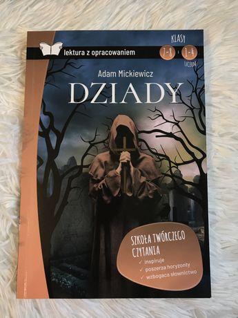 Lektura z opracowaniem ,,Dziady'' Adam Mickiewicz