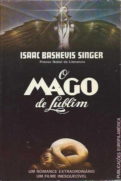 O Mago de Lublim-Isaac Bashevis Singer-Europa-América