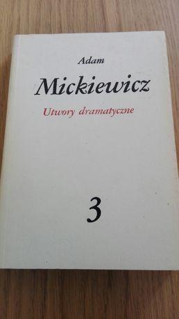 Adam Mickiewicz Utwory dramatyczne