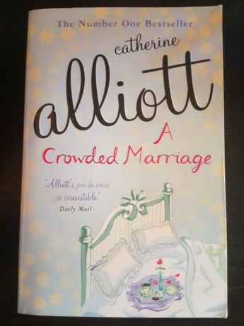 A Crowded Marriage Catherine Alliot angielski English