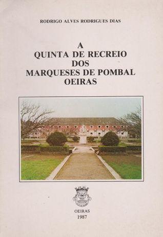 a quinta de recreio dos marqueses de pombal, oeiras : contributo para