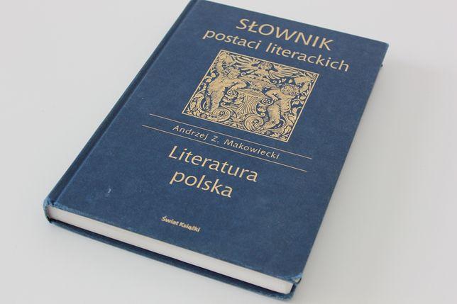 Słownik Postaci Literackich - Andrzej Z. Makowiecki