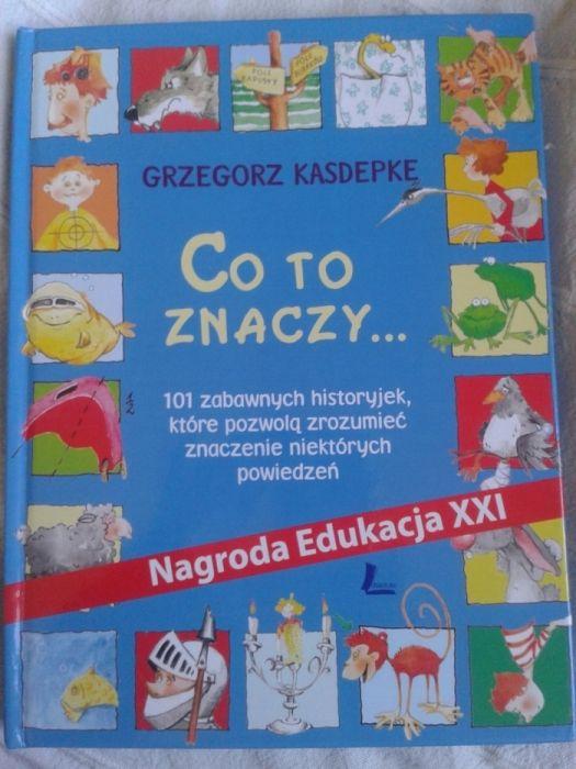 Co to znaczy tłumaczenie powiedzonek Kasdepke Warszawa - image 1