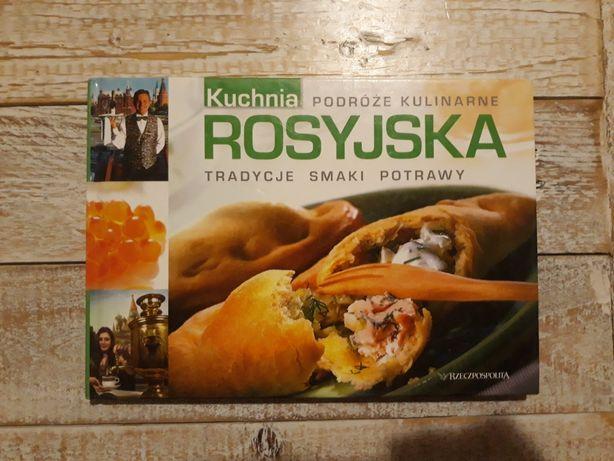 Kuchnia Rosyjska. Tradycje smaki potrawy