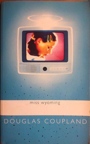 """Miss Wyoming"" de Douglas Coupland"