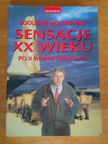 """""""Sensacje XX wieu, po II wojnie światowej""""- B. Wołoszański"""