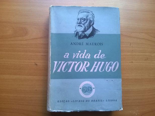 A Vida de Victor Hugo (portes grátis) - André Maurois