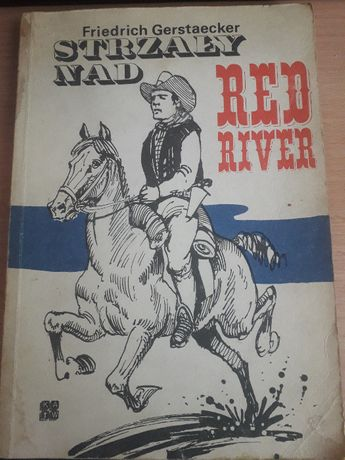 F.Gerstaecker-Strzały nad red River