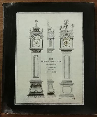 josé francisco de paiva, ensamblador e arquitecto do porto